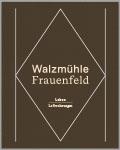 Broschüre Loftwohnungen Walzmühle